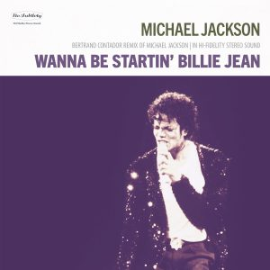 - Michael Jackson - Wanna Be Startin' Billie Jean (Bertrand Contador Remix)