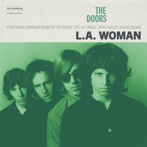 The Doors - LA Woman (Bertrand Contador Remix)