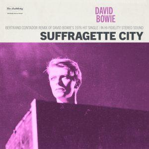 - David Bowie - Suffragette City (Bertrand Contador Remix)
