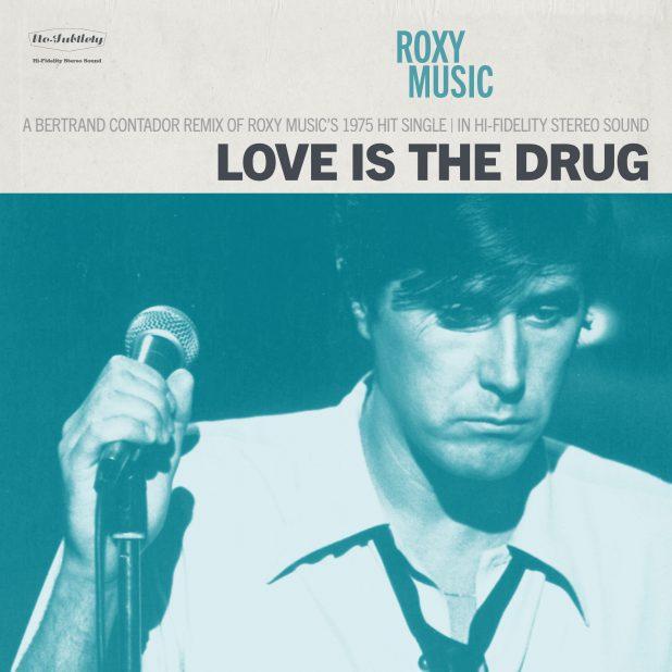 Roxy Music - Love Is The Drug (Bertrand Contador Remix)